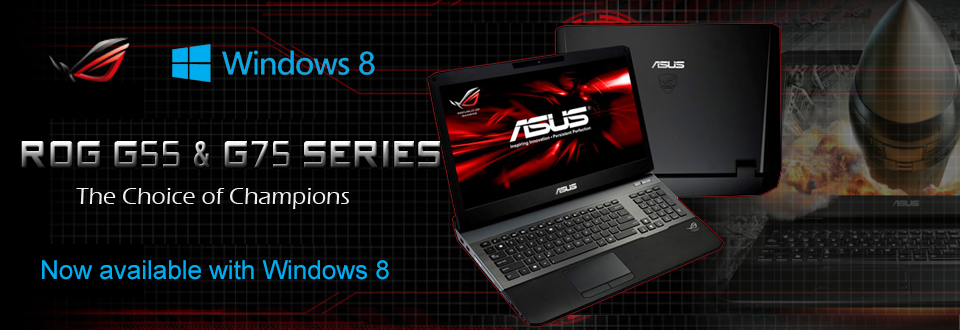 Asus ROG G55 and G75 Series - The Choice of Champions